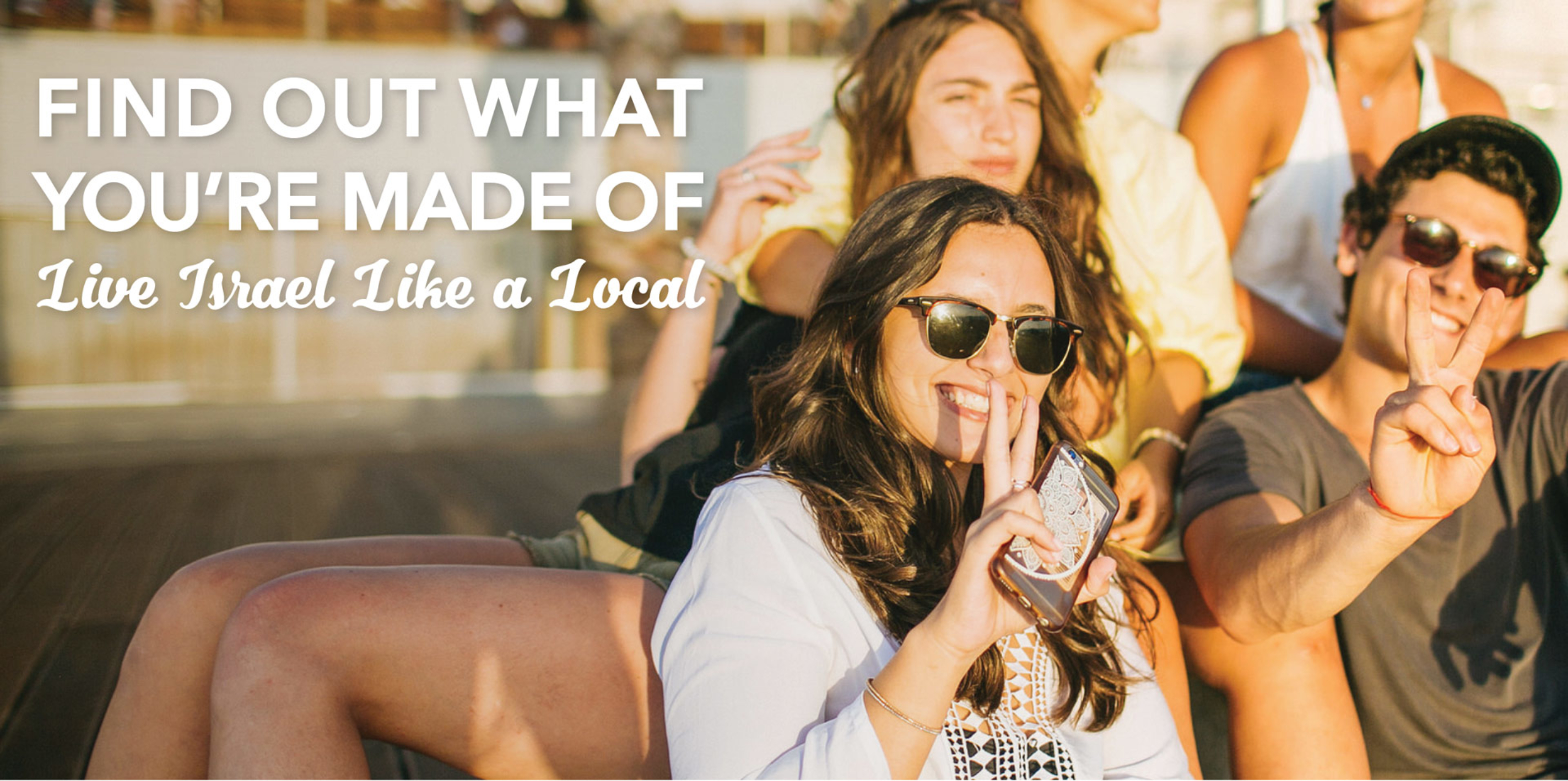 Find out what you're made of - Live Israel Like a local